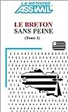 echange, troc Assimil - Collection Langues Régionales - Le Breton sans peine, tome 1