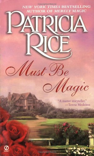 Must be Magic, PATRICIA RICE