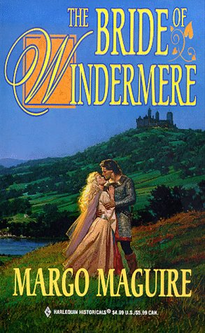 The Bride of Windermere (Harlequin Historical, 453), MAGUIRE