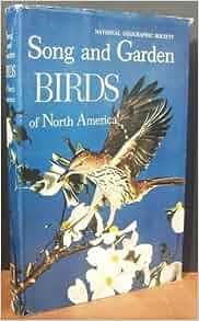 Song And Garden Birds Of North America Alexander Wetmore