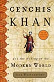 Genghis Khan and the Making of the Modern World (0609610627) by Jack Weatherford