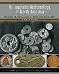 Numismatic Archaeology of North Ameri...