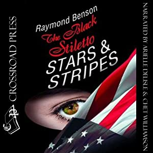 The Black Stiletto: Stars & Stripes Audiobook