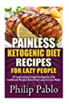 Painless Ketogenic Diet Recipes For L...