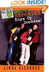 Get Real #5: Ghoul Reporter Digs Up Z...