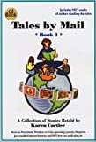 Tales by Mail, Book 1