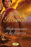 Matrimonio a la fuerza (Spanish Edition)