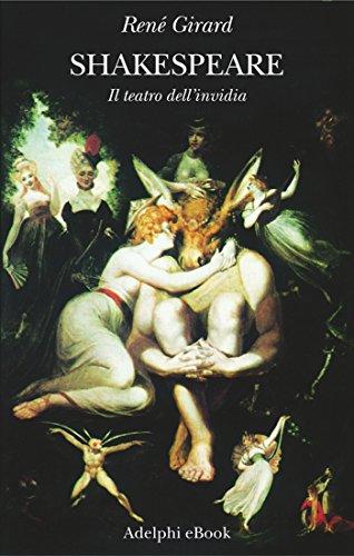 René Girard - Shakespeare: Il teatro dell'invidia (Saggi. Nuova serie) (Italian Edition)