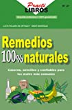 Remedios 100 % Naturales (Practilibros) (Spanish Edition)