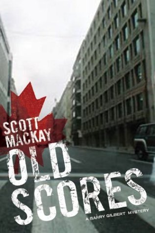 Old Scores (Detective Barry Gilbert, 3)