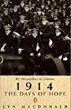 1914: The Days of Hope (0140116516) by Macdonald, Lyn