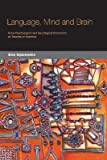 img - for [(Language, Mind and Brain: Some Psychological and Neurological Constraints on Theories of Grammar)] [Author: Ewa Dabrowska] published on (December, 2004) book / textbook / text book