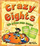 Crazy Eights: And Other Card Games (1587179504) by Cole, Joanna