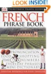 French Phrase Book (Eyewitness Travel...