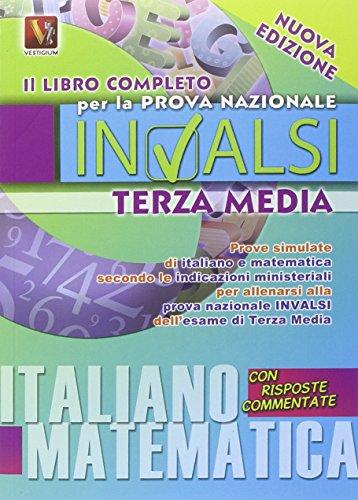 Il libro completo per la prova nazionale INVALSI dell'esame di terza media PDF