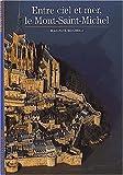 echange, troc Jean-Paul Brighelli - Entre ciel et mer : Le Mont-Saint-Michel