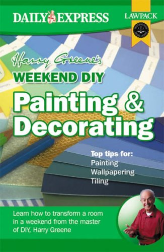 Harry Greene's Weekend DIY: Painting and Decorating