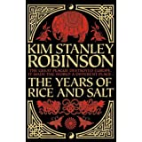 The Years of Rice and Saltby Kim Stanley Robinson