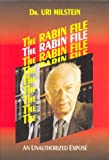 img - for The Rabin File: An Unauthorized Expose book / textbook / text book