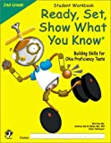 Ready, Set, Show What You Know, Grade 2 Student Workbook: Building Skills for Ohio Proficiency Tests