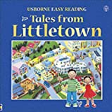 Tales from Littletown (Usborne Easy Reading) (0746033893) by Brooks, Felicity