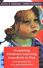 Promoting Children s Learning From Birth To Five by . Anning