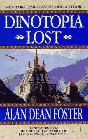 Dinotopia Lost, Alan Dean Foster