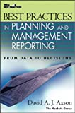 Best practices in planning and management reporting:from data to decisions