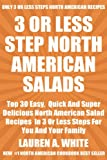 Top 30 Most Popular And Delicious North American SALAD Recipes For You And Your Family In Only 3 Or Less Steps