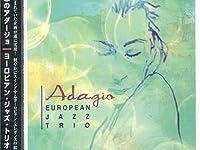 「アルビノーニのアダージョ {adagio albinoni}」『ヨーロピアン・ジャズ・トリオ {european jazz trio}』