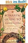 Romantic Guide to Handfasting: Ritual...
