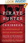 Pirate Hunter of the Caribbean: The A...