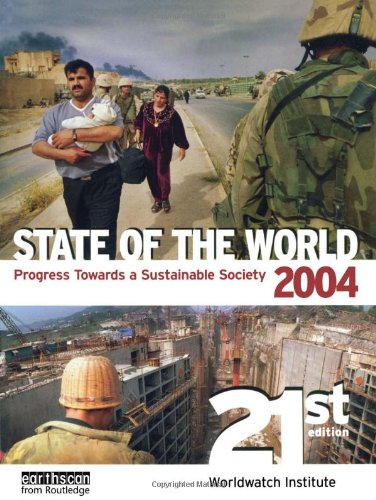 State of the World 2004: Progress Towards a Sustainable Society