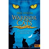 "Warrior Cats - Special Adventure. Feuersterns Missionvon ""Erin Hunter"""