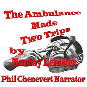 The Ambulance Made Two Trips Audiobook