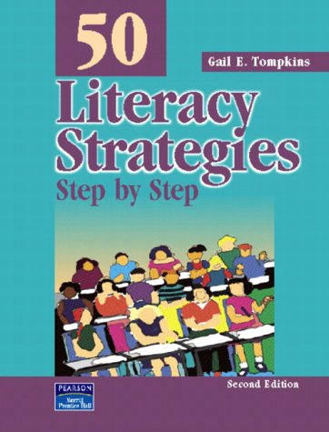 50 Literacy Strategies: Step By Step (2nd Edition)...