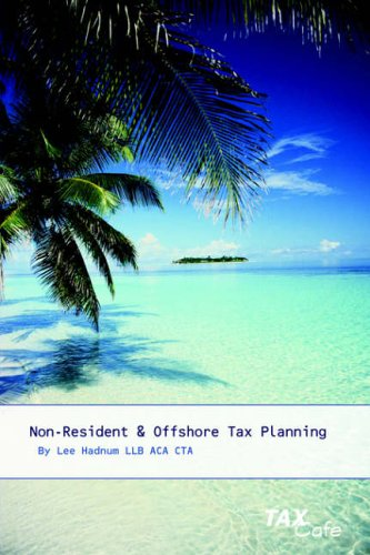 Non-Resident and Offshore Tax Planning