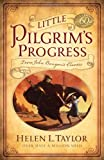 Little Pilgrims Progress: From John Bunyans Classic