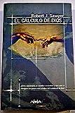 img - for El Calculo de Dios (Spanish Edition) book / textbook / text book