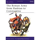 The Roman Army from Hadrian to Constantine (Men at Arms Series, 93) ~ Michael Simkins