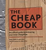 Robin Herbst The Cheap Book: The Official Guide To Embracing Your Inner Cheapskate