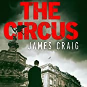 The Circus: Inspector Carlyle, Novel 4 | James Craig