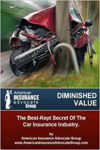 Wonderful Diminished ValueThe BestKept Secret Of The Car Insurance