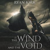 The Wind and the Void: Nightblade, Book 3 | Ryan Kirk