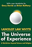 img - for The Universe of Experience: A Worldview beyond Science and Religion book / textbook / text book
