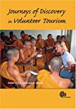 K D Lyons Journeys of Discovery in Volunteer Tourism: International Case Study Perspectives (Cabi)