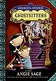 Ghostsitters (Araminta Spookie)