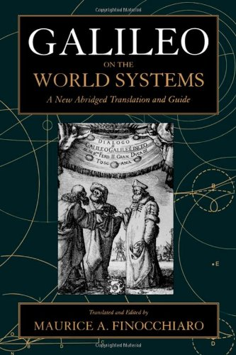 Galileo on the World Systems: A New Abridged Translation...