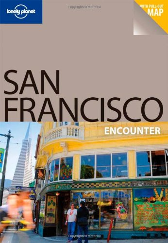 San Francisco Encounter Travel Guide (Lonely Planet)