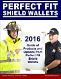 img - for 2016 Guide of Products and Options from Perfect Fit Shield Wallets book / textbook / text book
